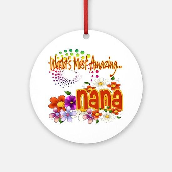 Most Amazing Nana Ornament (Round)