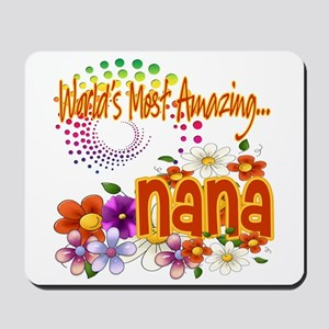 Most Amazing Nana Mousepad