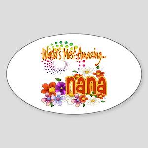 Most Amazing Nana Sticker (Oval)