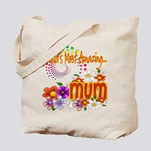 Most Amazing Mum Tote Bag