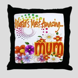 Most Amazing Mum Throw Pillow