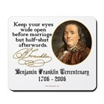 Ben Franklin Marriage Quote Mousepad