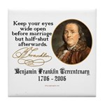 Ben Franklin Marriage Quote Tile Coaster
