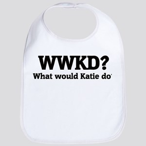What would Katie do? Bib