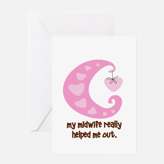 Midwife Helped Me Pink Greeting Card