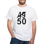 Great 50th Birthday White T-Shirt