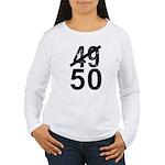 Great 50th Birthday Women's Long Sleeve T-Shirt