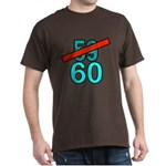 60th Birthday Gifts, 59 to 60 Dark T-Shirt