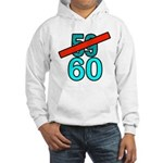60th Birthday Gifts, 59 to 60 Hooded Sweatshirt