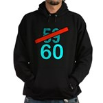60th Birthday Gifts, 59 to 60 Hoodie (dark)