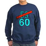 60th Birthday Gifts, 59 to 60 Sweatshirt (dark)