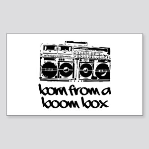 Born From A Boom Box Sticker (Rectangle)