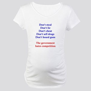 Government Competition Maternity T-Shirt