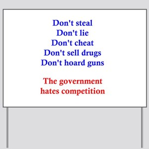 Government Competition Yard Sign