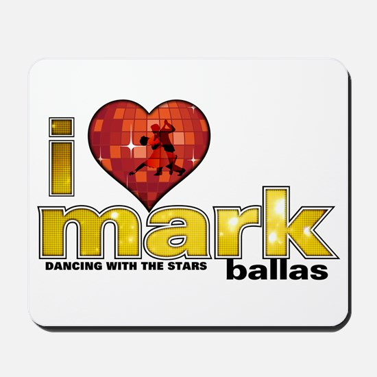 I Heart Mark Ballas Mousepad