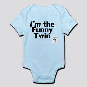 I'm the Funny Twin Infant Bodysuit