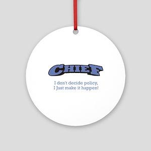 Chief - Happen Ornament (Round)