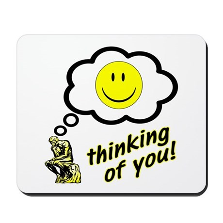 Thinking of You Happy Face Mousepad