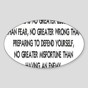 NO GREATER ILLUSION... Sticker (Oval)