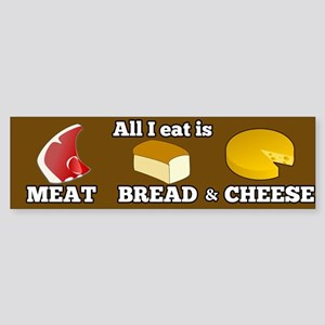 Meat, Bread and Cheese Sticker (Bumper)