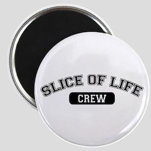 Slice Of Life Crew Magnet