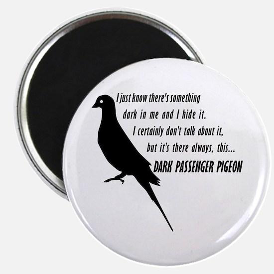 Dark Passenger Pigeon Magnet