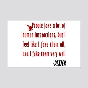 Dexter Quote Fake Human Interactions Mini Poster P