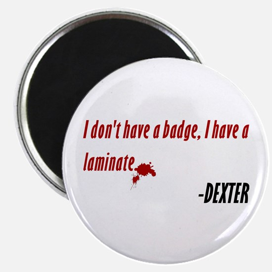 Dexter Quote Laminate Magnet