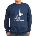 Bust A Move Sweatshirt