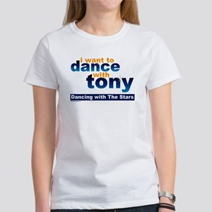 I want to Dance with Tony Women's T-Shirt