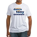 I want to Dance with Tony Fitted T-Shirt