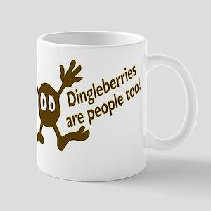 Dingleberries are people too Mug