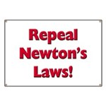 Repeal Newton's Laws Banner