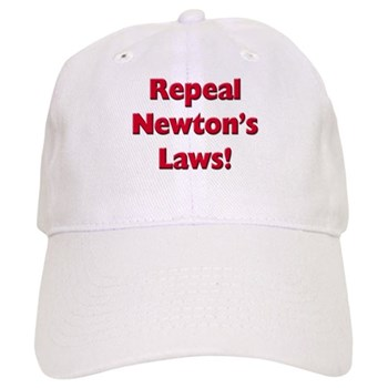 Repeal Newton's Laws Cap
