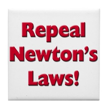 Repeal Newton's Laws Tile Coaster