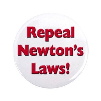 "Repeal Newton's Laws 3.5"" Button"