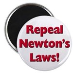 "Repeal Newton's Laws 2.25"" Magnet (100 pack)"