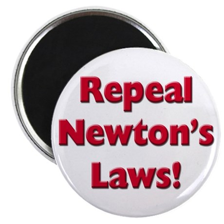 """Repeal Newton's Laws 2.25"""" Magnet (10 pack)"""