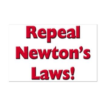 Repeal Newton's Laws Mini Poster Print