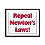 Repeal Newton's Laws Framed Panel Print