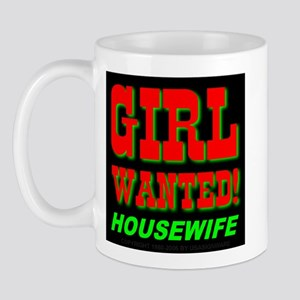 Girl Wanted! Housewife Mug