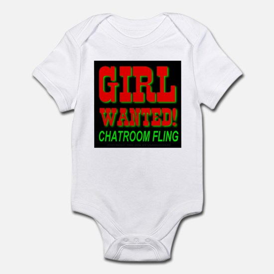 Girl Wanted! Chatroom Fling Infant Creeper