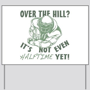 Halftime Football Over The Hill Yard Sign