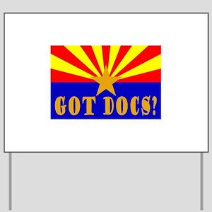 Got Docs? Yard Sign