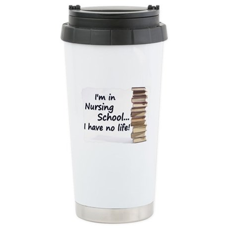 Nursing School Stainless Steel Travel Mug