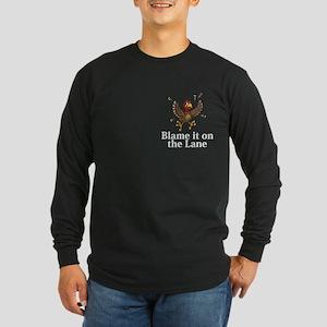 Blame It On The Lane Logo 14 Long Sleeve Dark T-Sh