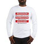 Recession Depression Recovery Long Sleeve T-Shirt