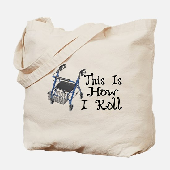 How I Roll Walker Tote Bag