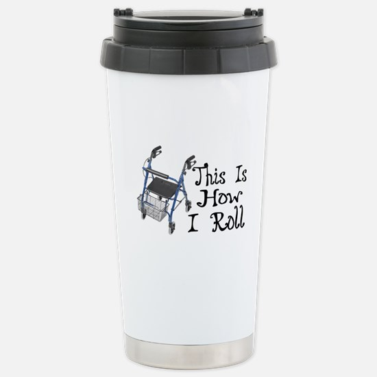 How I Roll Walker Stainless Steel Travel Mug