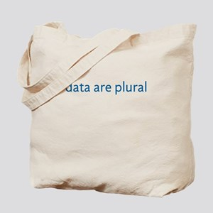 data are plural Tote Bag
